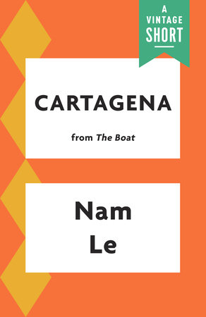 Cartagena by Nam Le