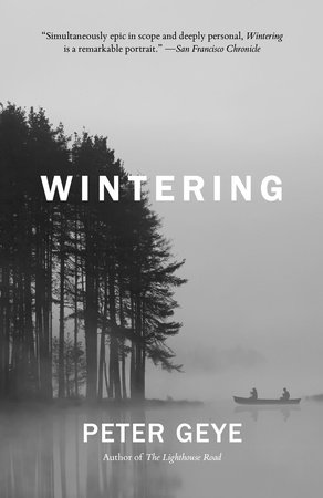 Wintering by Peter Geye
