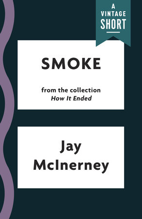 Smoke by Jay McInerney