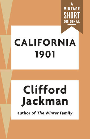 California 1901 by Clifford Jackman
