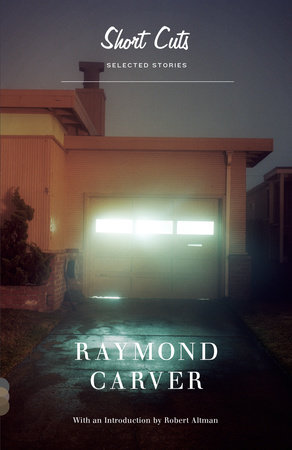 Short Cuts by Raymond Carver