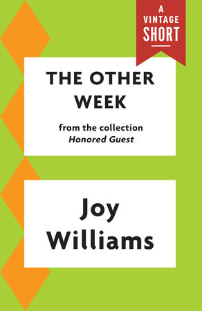 The Other Week by Joy Williams
