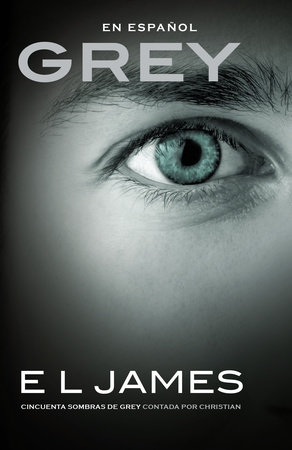 Grey by E L James