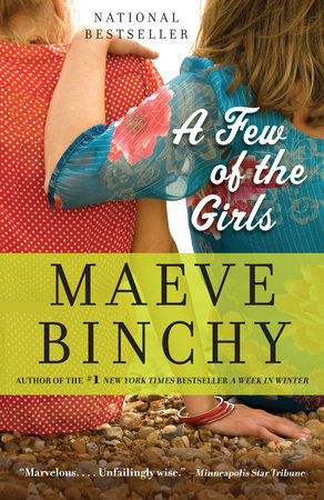 A Few of the Girls by Maeve Binchy