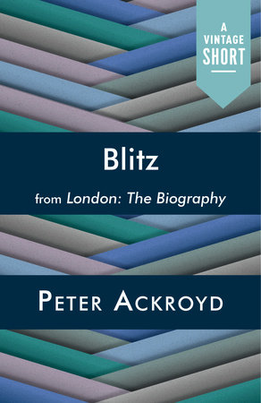 Blitz by Peter Ackroyd