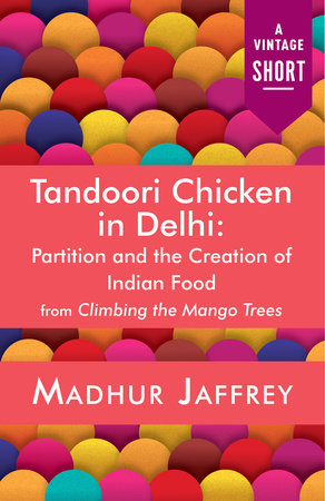 Tandoori Chicken in Delhi by Madhur Jaffrey