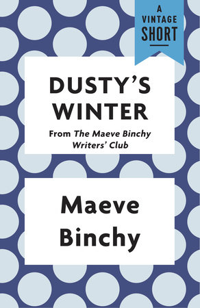 Dusty's Winter by Maeve Binchy