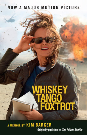 Whiskey Tango Foxtrot (The Taliban Shuffle MTI) by Kim Barker
