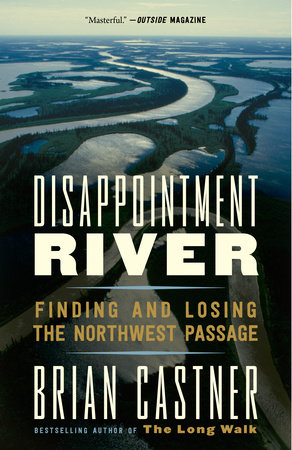 Disappointment River by Brian Castner