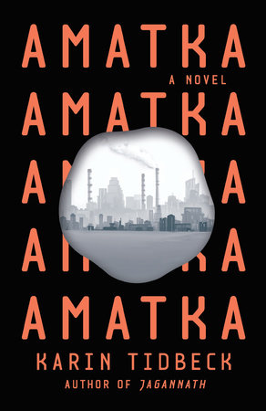 Amatka by Karin Tidbeck