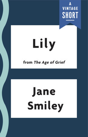 Lily by Jane Smiley