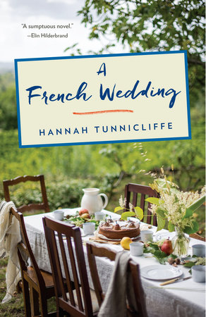A French Wedding by Hannah Tunnicliffe