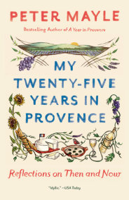 My Twenty-five Years in Provence