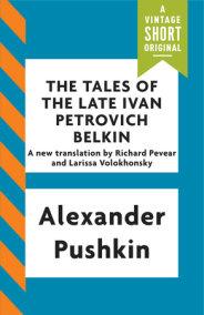 The Tales of the Late Ivan Petrovich Belkin