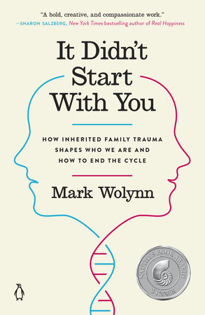 It Didn't Start with You by Mark Wolynn