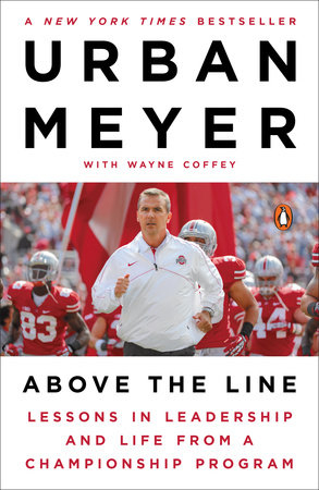 Above the Line by Urban Meyer and Wayne Coffey