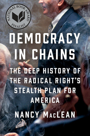 Democracy in chains by nancy maclean penguinrandomhouse democracy in chains by nancy maclean fandeluxe PDF