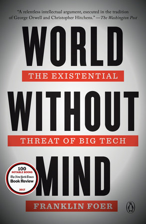 World Without Mind by Franklin Foer