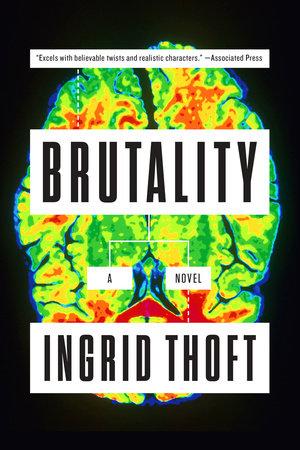 Brutality by Ingrid Thoft