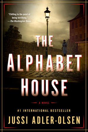 The Alphabet House by Jussi Adler-Olsen