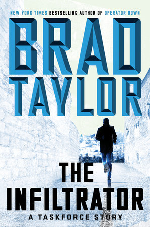 The Infiltrator by Brad Taylor