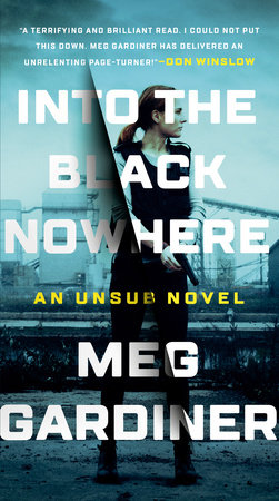 Into the Black Nowhere by Meg Gardiner