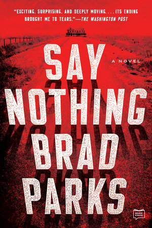 Say Nothing by Brad Parks