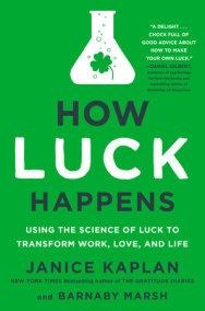 How Luck Happens