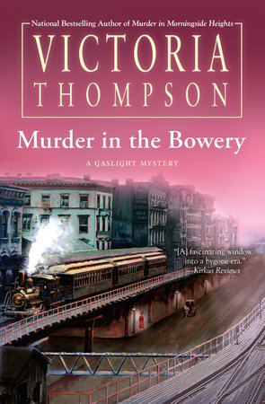 Murder in the Bowery by Victoria Thompson