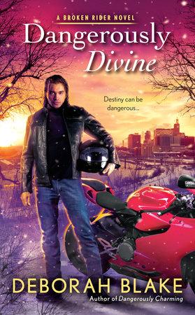 Dangerously Divine by Deborah Blake