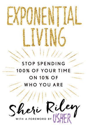 Exponential Living by Sheri Riley