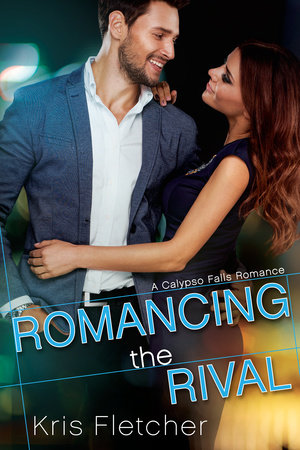 Romancing the Rival by Kris Fletcher