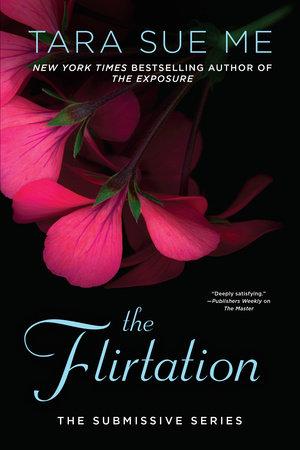 The Flirtation by Tara Sue Me
