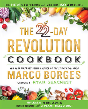 The 22-Day Revolution Cookbook by Marco Borges