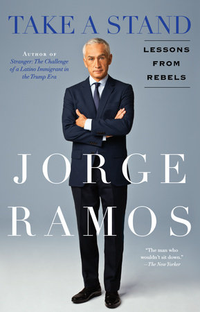Take A Stand by Jorge Ramos