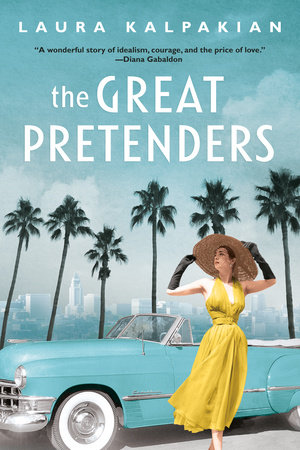 The Great Pretenders by Laura Kalpakian