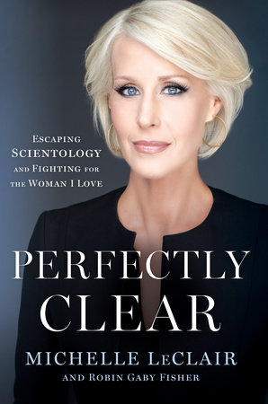 Perfectly Clear by Michelle LeClair and Robin Gaby Fisher