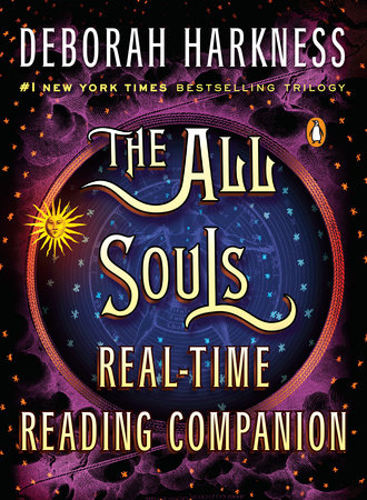 The All Souls Real-time Reading Companion by Deborah Harkness