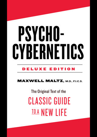 Psycho-Cybernetics Deluxe Edition by Maxwell Maltz