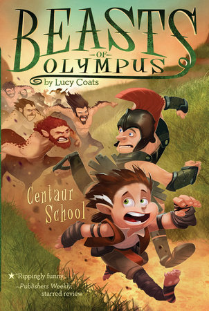 Centaur School #5 by Lucy Coats