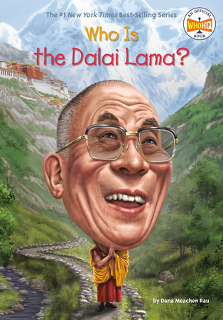 Who Is the Dalai Lama? by Dana Meachen Rau and Who HQ
