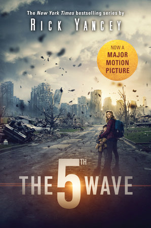 The 5th Wave Movie Tie-In by Rick Yancey