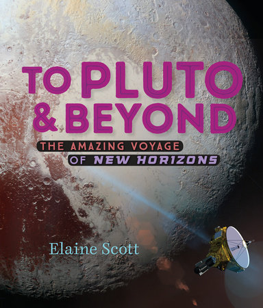 To Pluto and Beyond by Elaine Scott