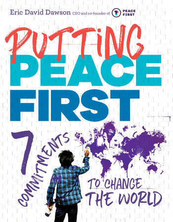 Putting Peace First by Eric Dawson