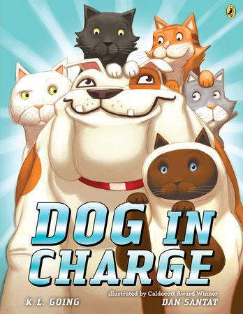Dog in Charge by K. L. Going