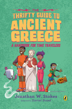 The Thrifty Guide to Ancient Greece by Jonathan W. Stokes