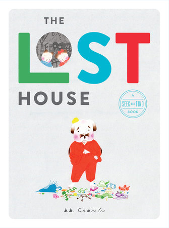 The Lost House by B. B. Cronin