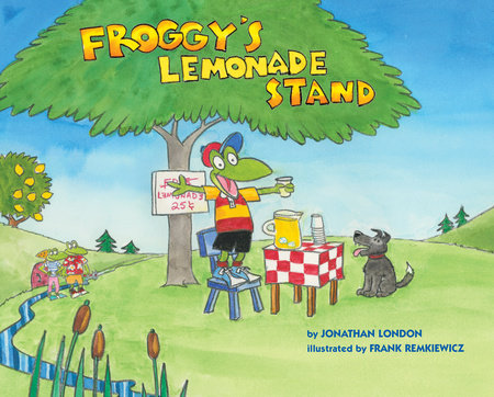 Froggy's Lemonade Stand by Jonathan London