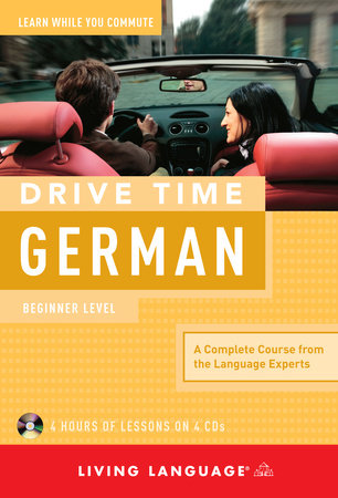 Drive Time: German (CD) by Living Language