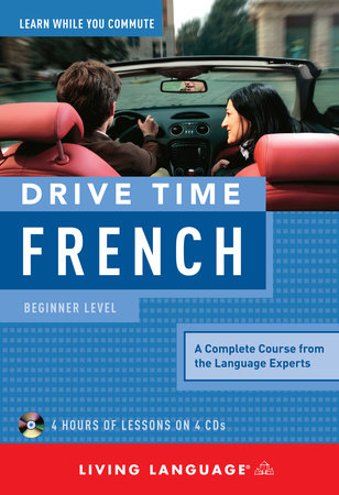 Drive Time: French (CD) by Living Language